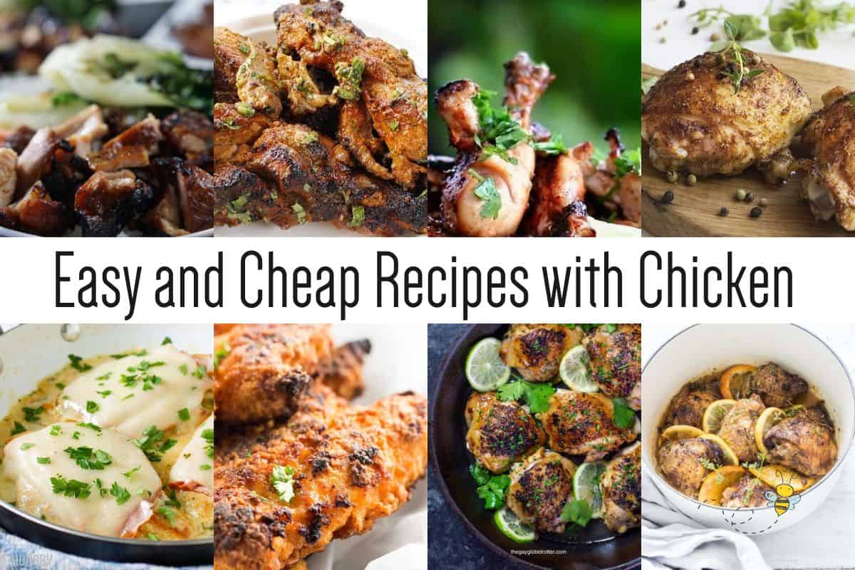 Easy and Cheap Recipes with Chicken
