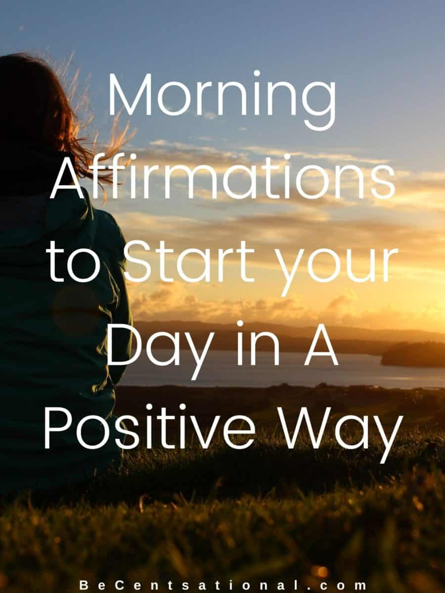 morning positive affirmation to start your day