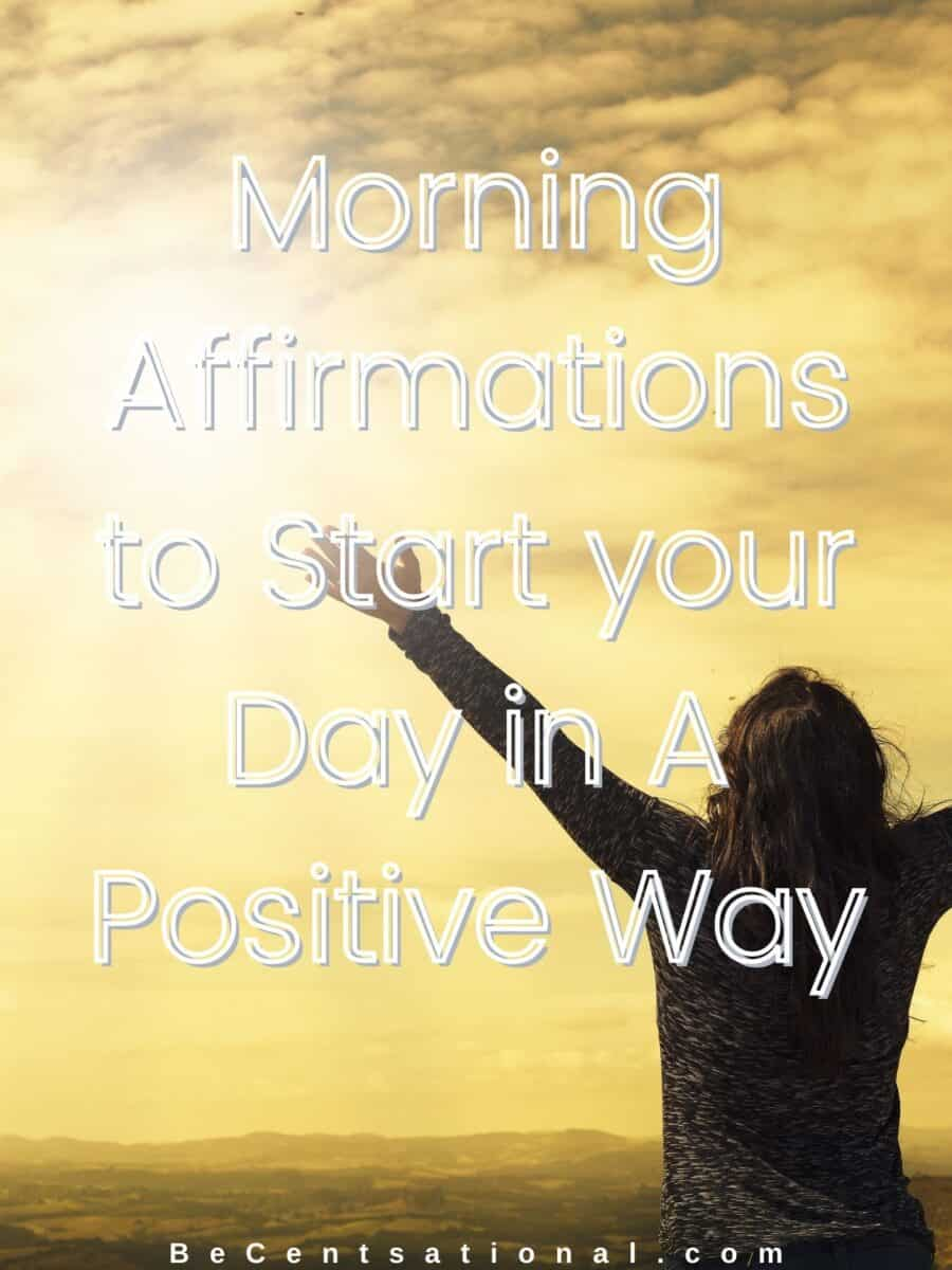 affirmations for a happy day, positive morning affirmations, daily morning affirmations