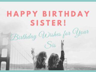 happy birthday sis. Happy Birthday Wishes for Sister. Happy birthday sister