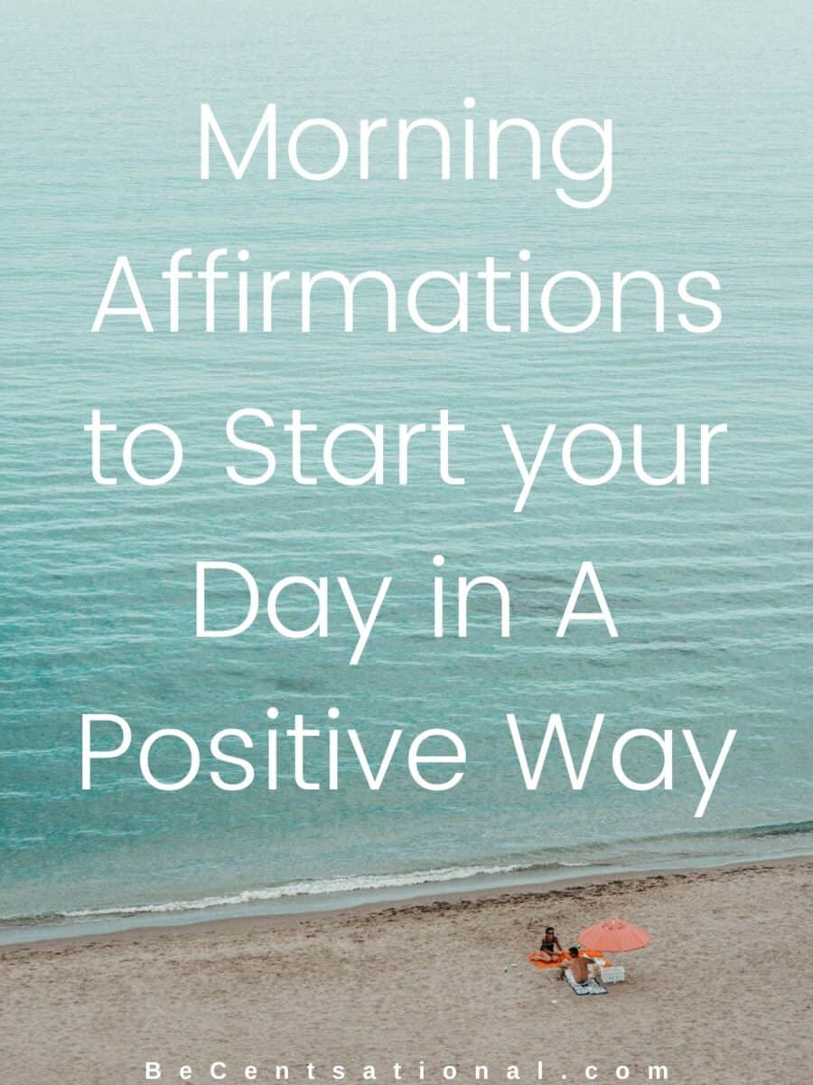 positive morning affirmations, daily positive affirmations