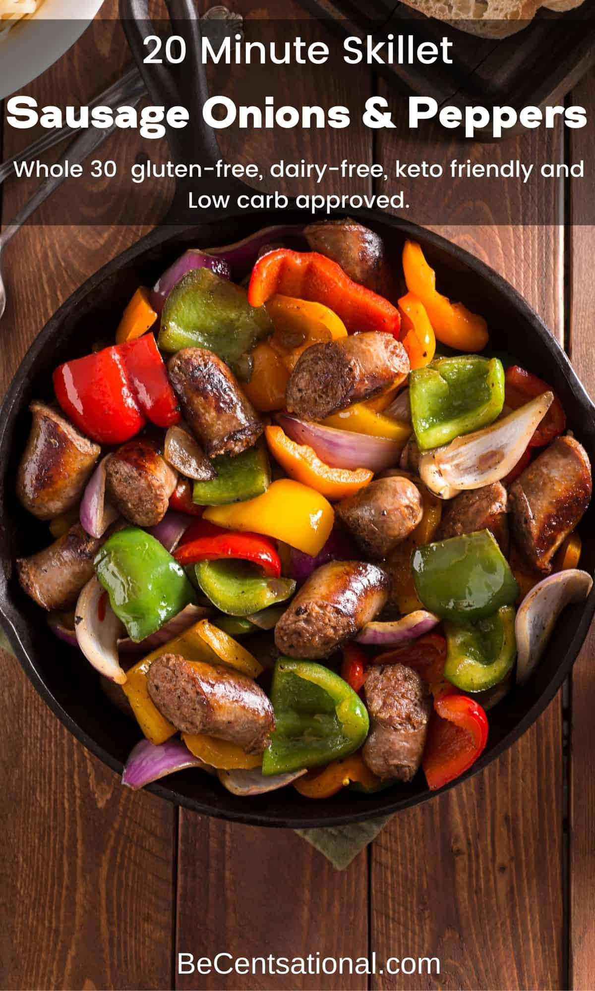 Skillet Sausage with Onions and Peppers - 20 Minute