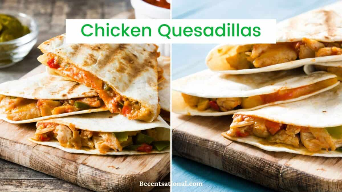 authentic chicken quesadilla