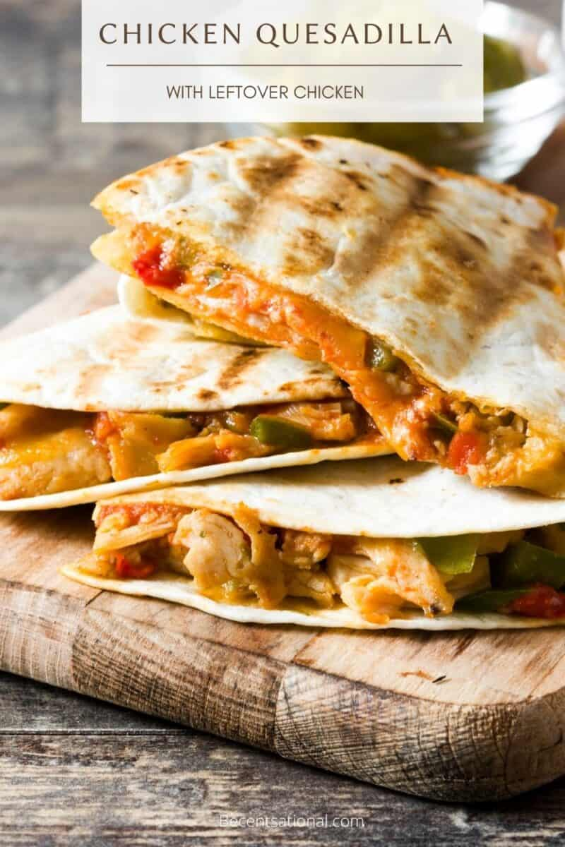 cheesey chicken quesadillas