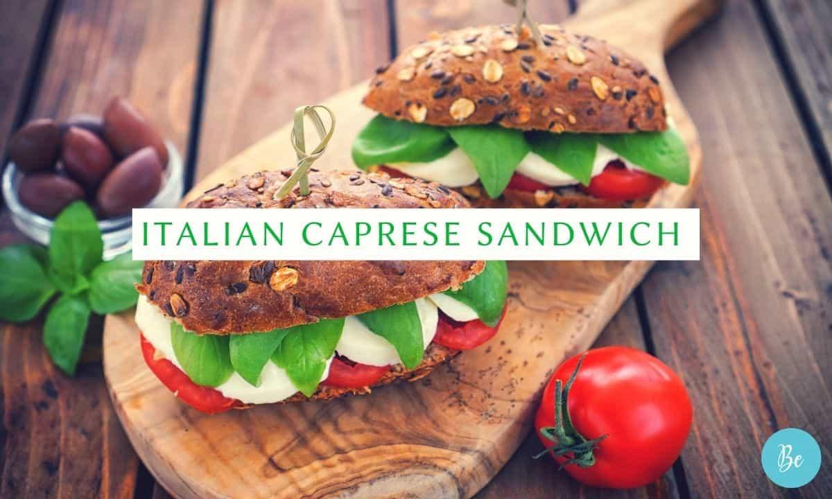 Italian caprese sandwich