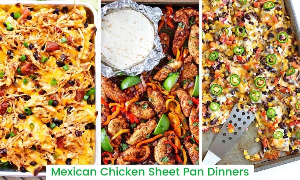 Mexican Chicken Sheet Pan Dinners