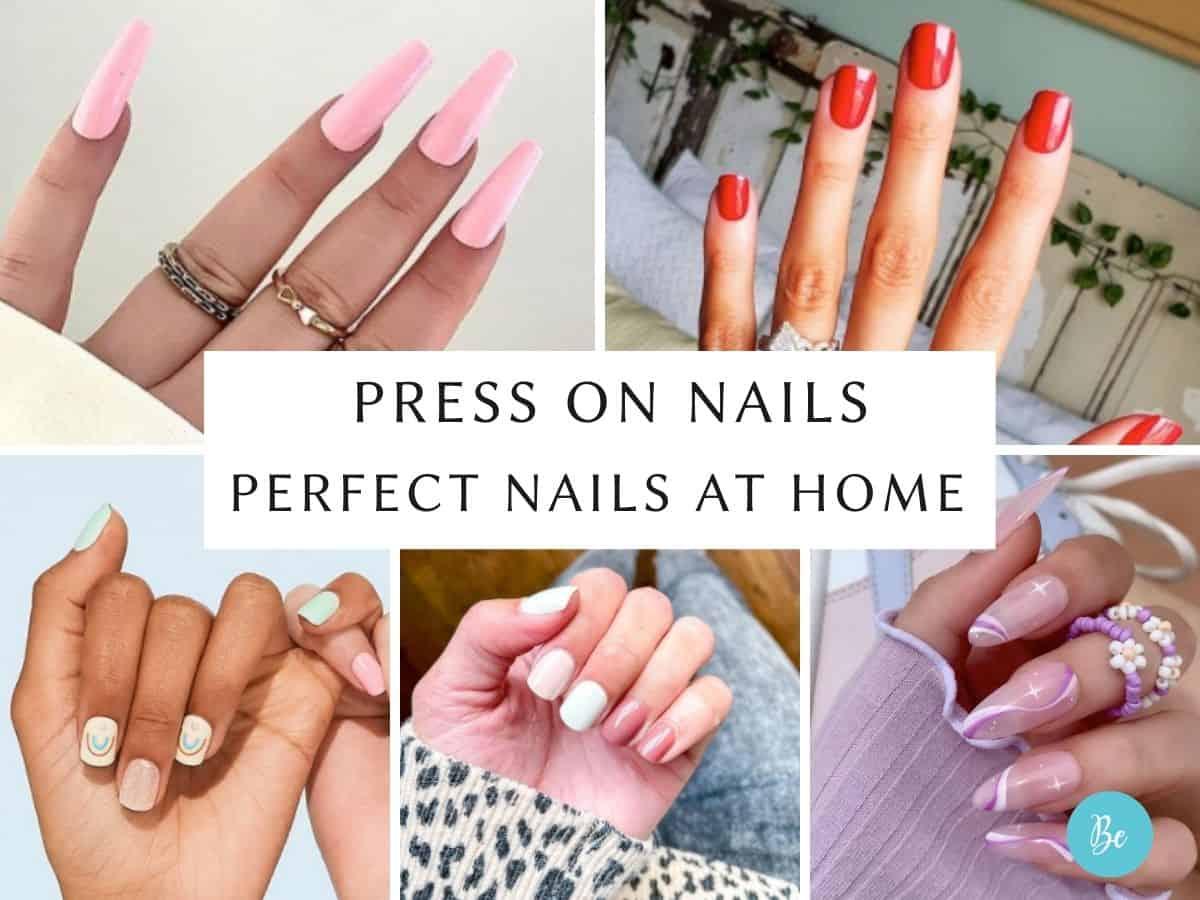 Press on Nails | Perfect Nails at Home