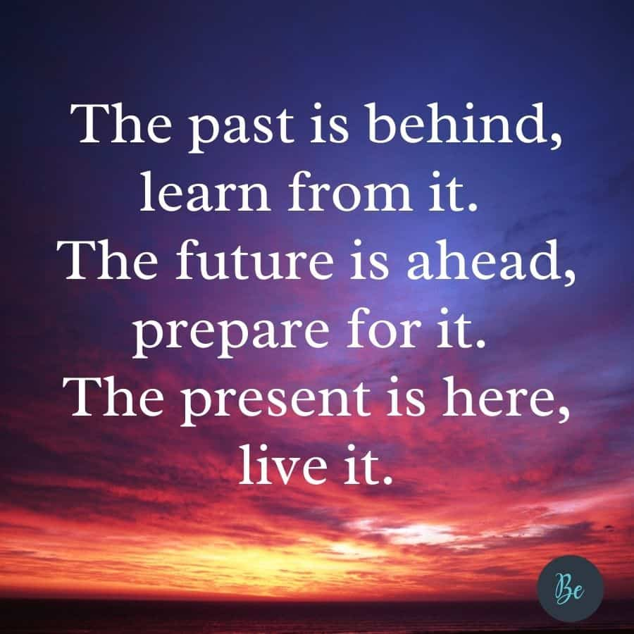 Living in The Present Quotes