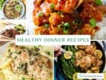 Healthy Dinner Recipes, 10 Easy Dinners