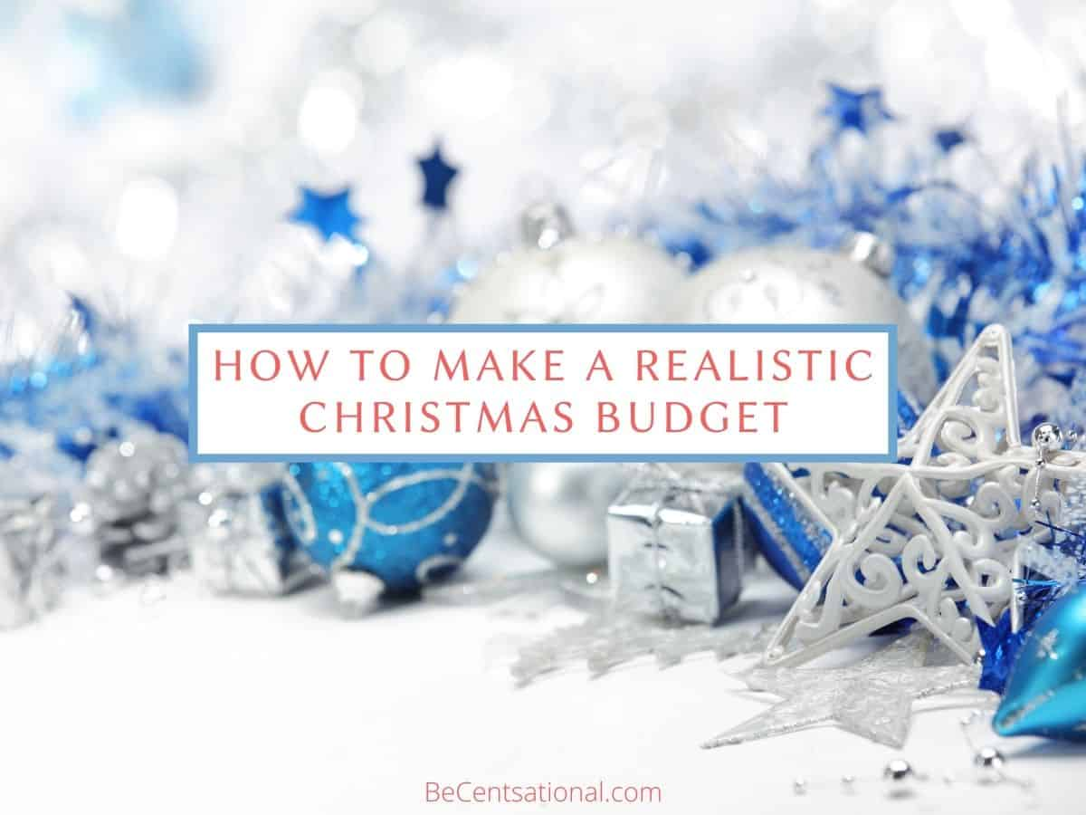 How to Make a Realistic Christmas Budget