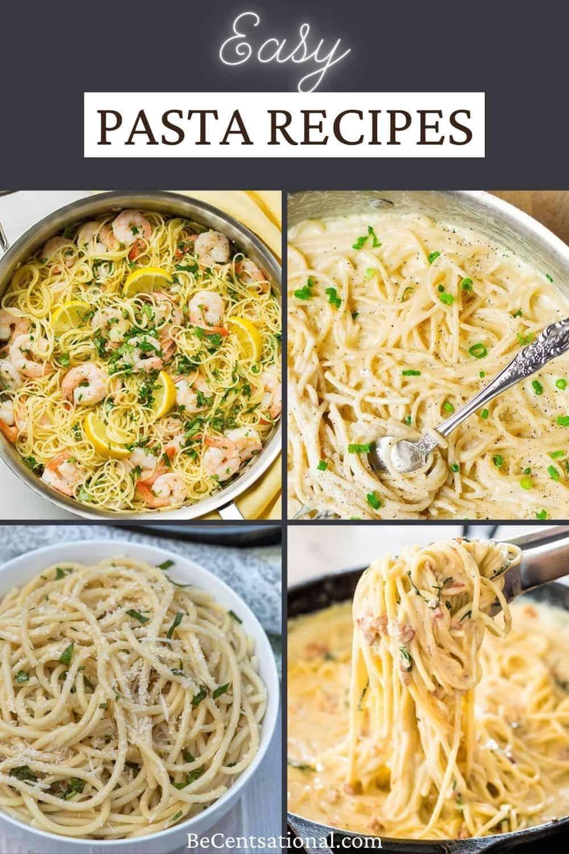 easy pasta recipes. four pasta dinners, Lemon shrimp pasta, lemon chicken pasta, four cheese pasta and carbonara pasta.